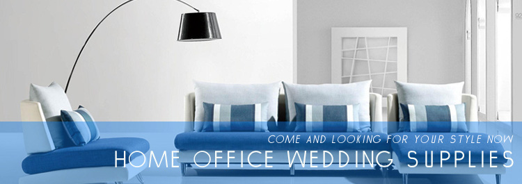 Home & Office & Wedding Supplies